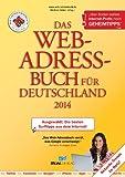 Das Web-Adressbuch f�r Deutschland 2014: Ausgew�hlt: Die besten Surftipps aus dem Internet! Special: Aktuelle Trends im Netz!