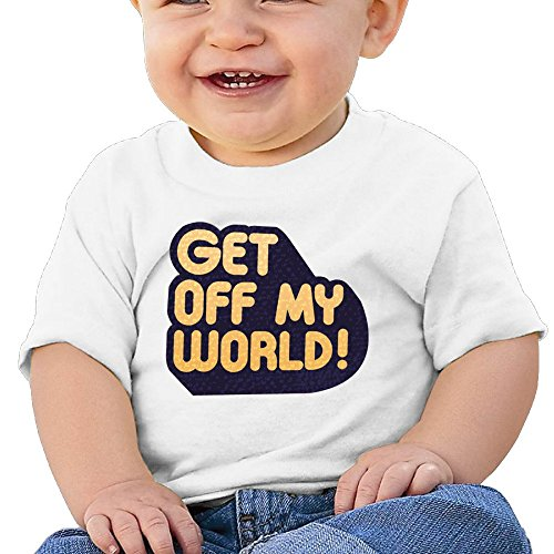 Bro-Custom Get Off My World Image Boy's & Girl's Comfort T-shirt White Size 18 Months