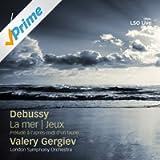 Debussy: Prelude a l'apres-midi d'un faune, La mer and Jeux