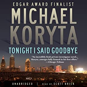 Tonight I Said Goodbye | [Michael Koryta]