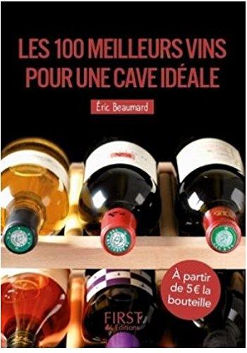 Petit livre de – Les 100 meilleurs vins pour une cave idéale, 3e édition
