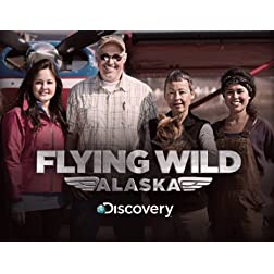 Flying Wild Alaska Season 3