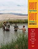 img - for Hot Springs and Hot Pools of the Southwest: Jayson Loam's Original Guide (Hot Springs & Hot Pools of the Southwest: Jayson Loam's) book / textbook / text book