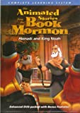img - for The Animated Stories From the Book of Mormon - Abinadi and King Noah book / textbook / text book