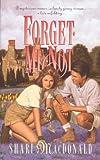 Forget Me Not (Palisades Pure Romance) (0880707690) by Macdonald, Shari