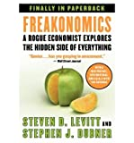 Steven D Levitt { Freakonomics: A Rogue Economist Explores the Hidden Side of Everything Paperback } Levitt, Steven D ( Author ) Sep-01-2009 Paperback