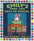 Emilys First 100 Days of School