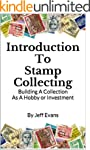 Introduction To Stamp Collecting: Bui...
