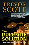 The Dolomite Solution (A Jake Adams International Espionage Thriller)