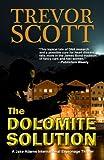 The Dolomite Solution (A Jake Adams International Espionage Thriller Series Book 3)