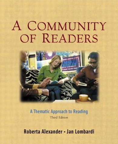 A Community of Readers: A Thematic Approach to Reading, Third Edition