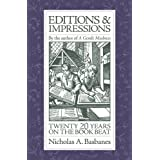 Editions & Impressions: My Twenty Years on the Book Beat ~ Nicholas A. Basbanes