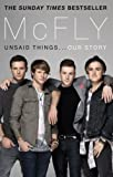 img - for McFly - Unsaid Things...Our Story book / textbook / text book