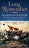 Long Remember: A Novel