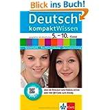 Deutsch kompaktWissen 5. - 10. Klasse: Grammatik, Rechtschreibung, Zeichensetzung mit Lern-Videos online