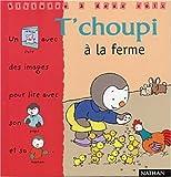 echange, troc Thierry Courtin - T'choupi à la ferme