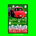 Bad News Audiobook by Donald E. Westlake Narrated by Michael Kramer