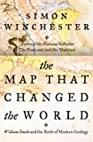 The Map That Changed the World: William Smith and the Birth of Modern Geology (0006394221) by Winchester, Simon