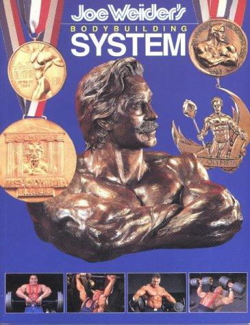 Joe Weider\'s Bodybuilding System