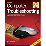 Computer Troubleshooting: The Complete Step-by-step Guide to Diagnosing and Fixing Common PC Problems (2nd Edition)by Kyle McRae