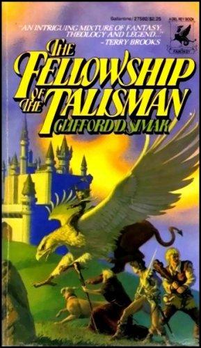 Fellowship of Talisman, Clifford D. Simak