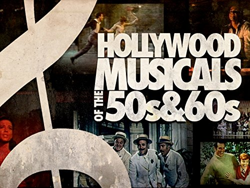 Hollywood Musicals of the 50's & 60's on Amazon Prime Video UK