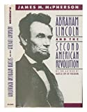 Abraham Lincoln and the Second American Revolution (019505542X) by James M. McPherson