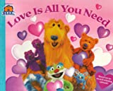 Love Is All You Need (Bear in the Big Blue House (Paperback Simon  &  Schuster))