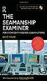 The Seamanship Examiner