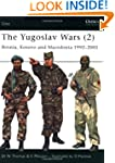 The Yugoslav Wars (2): Bosnia, Kosovo...