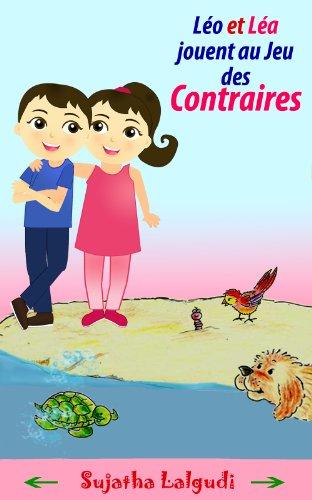 Couverture du livre Léo et  Léa jouent au Jeu des Contraires