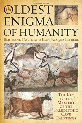 The Oldest Enigma of Humanity: The Key to the Mystery of the Paleolithic Cave Paintings (Lascaux Cave Paintings compare prices)