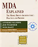 img - for MDA Explained: The Model Driven Architecture : Practice and Promise book / textbook / text book