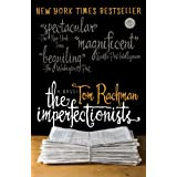The Imperfectionists: A Novel ~ Tom Rachman