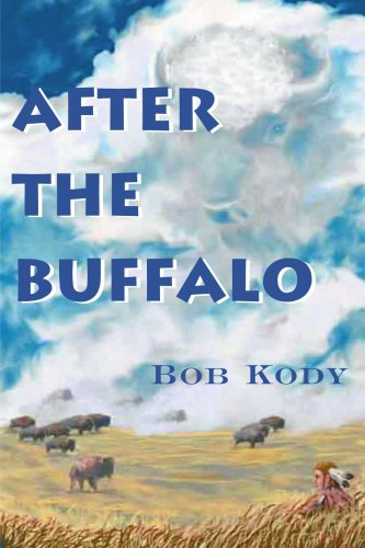 After The Buffalo, Bob Kody