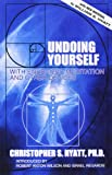 Undoing Yourself with Energized Meditation and Other Devices (1561840572) by Christopher S. Hyatt