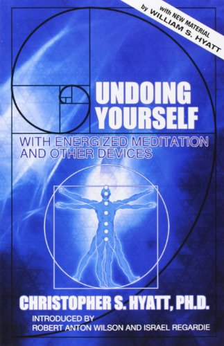 undoing-yourself-with-energized-meditation-and-other-devices