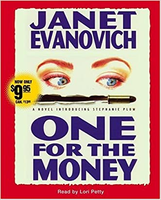 One for the Money (Stephanie Plum, No. 1) (Stephanie Plum Novels) written by Janet Evanovich