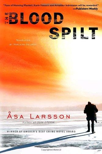 The Blood Spilt (Rebecka Martinsson #2)