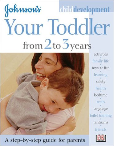 Johnson'S Child Development: Your Toddler From 2 To 3 Years front-1024465