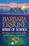 Barbara Erskine House of Echoes