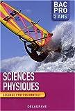 Sciences physiques 2e Bac pro 3 ans