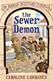 Sewer Demon (The Roman Mystery Scrolls)