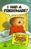 I Had A Frightmare!
