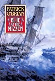 Blue at the Mizzen (Vol. Book 20): (Aubrey/Maturin Novels) (0000225959) by O'Brian, Patrick