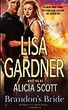 Brandon's Bride: A Family Secrets Novel (0451465563) by Gardner, Lisa