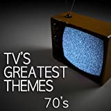 TV's Greatest Themes - 70's