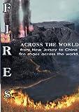 echange, troc Fires Across The World!