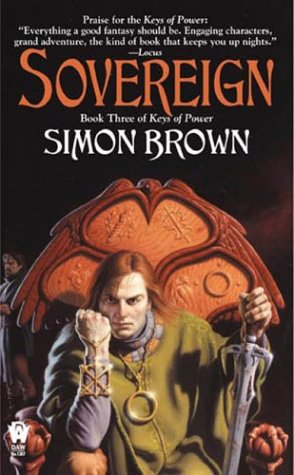 Sovereign (Keys Of Powers #3), Simon  Brown