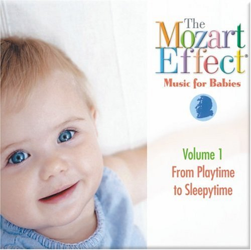 The Mozart Effect - Music for Babies - Playtime to Sleepytime